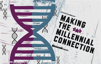 Making the Millennial Connection