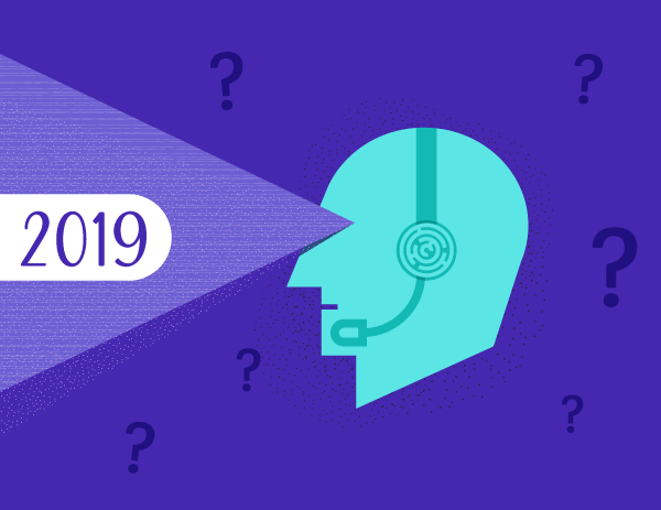 How Changing Customer Attitudes Should Shape 2019 Contact Center Priorities