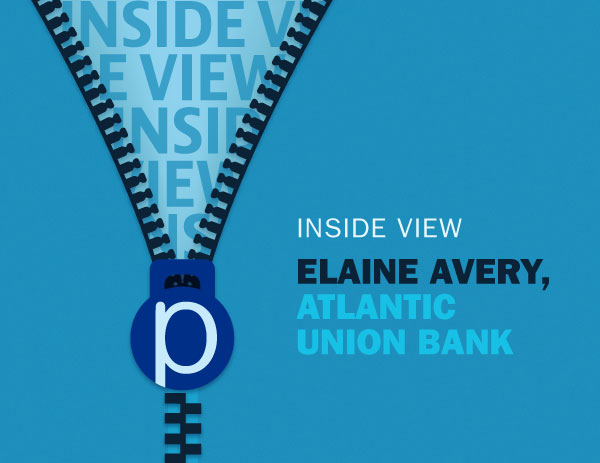 Inside View: Elaine Avery, Atlantic Union Bank