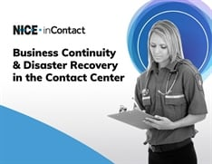 Business Continuity & Disaster Recovery in the Contact Center
