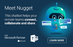 Employees working remotely? Using Microsoft Teams? Need to share information easily? Nugget is here.