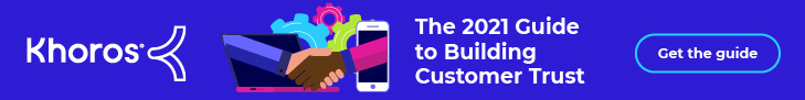 The 2021 Guide to Building Customer Trust